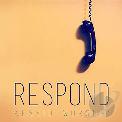 dave-goetter-kessid-worship-respond-400