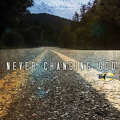 dave-goetter-vineyard-music-never-changing-god-club-vineyard-vol-74-400