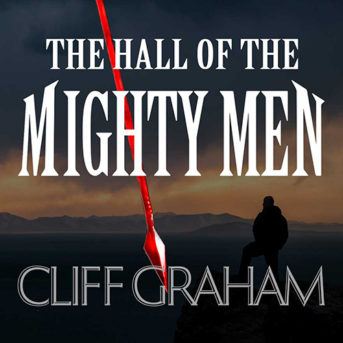 dave-goetter-cliff-graham-the-hall-of-the-mighty-men-500